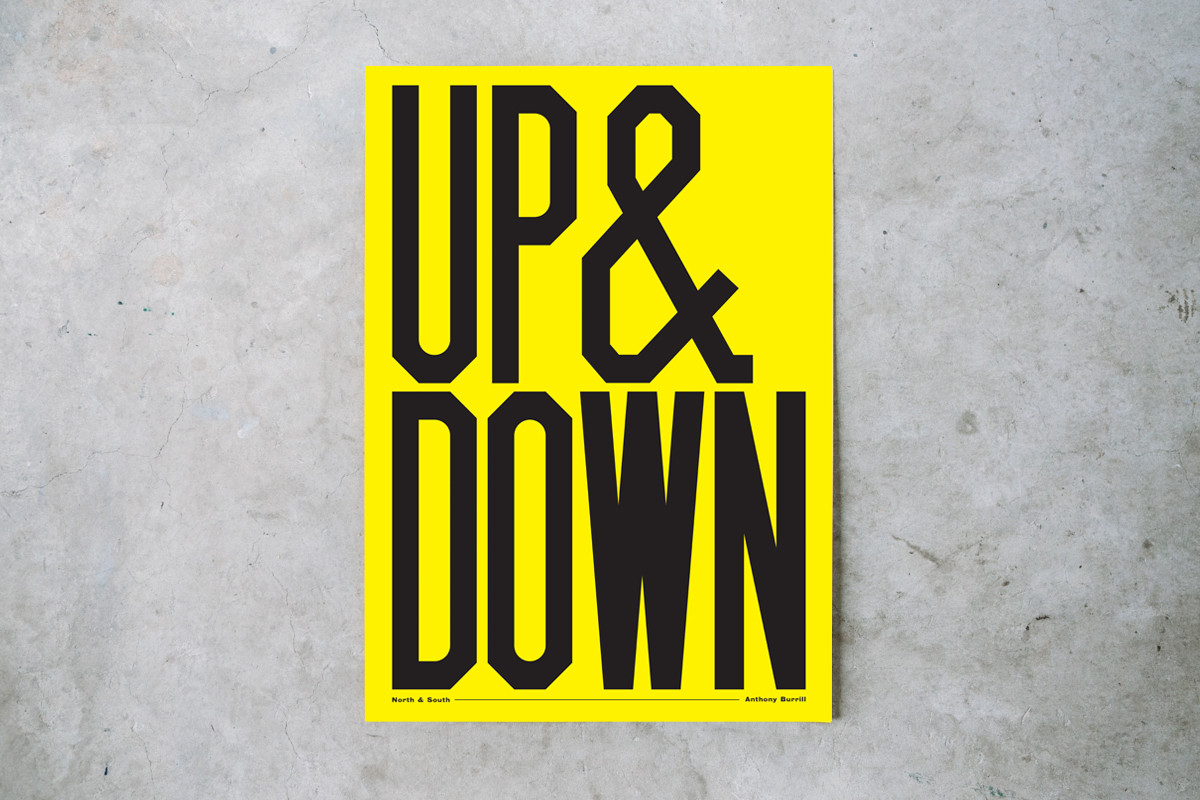 "Anthony Burrill / Exhibition / UP & DOWN<span class=""slide_numbers""><span class=""slide_number"">1</span>/3</span>"